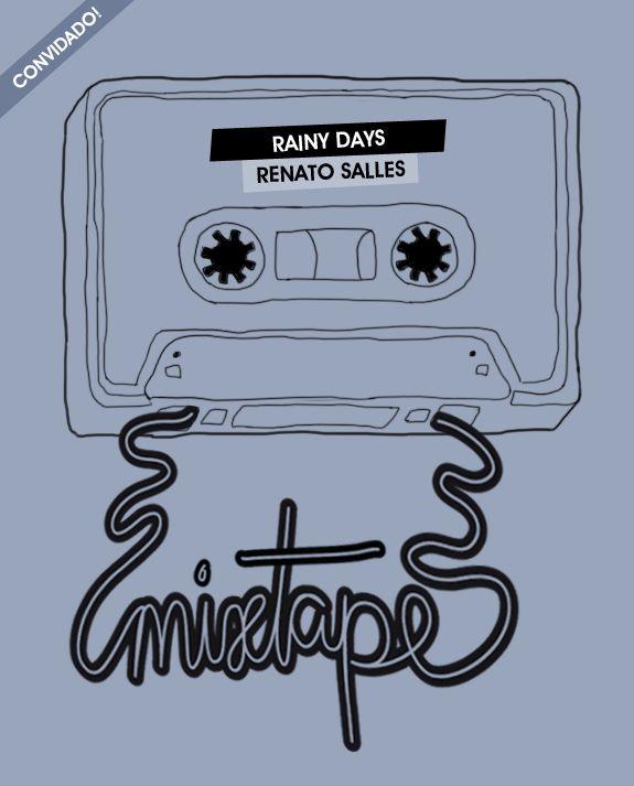 Friday Mixtape: dias chuvosos